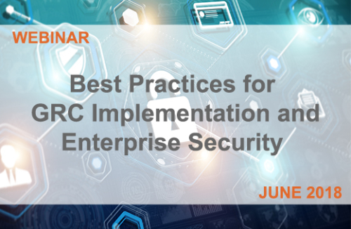 Best Practices for GRC Implementation and Enterprise Security
